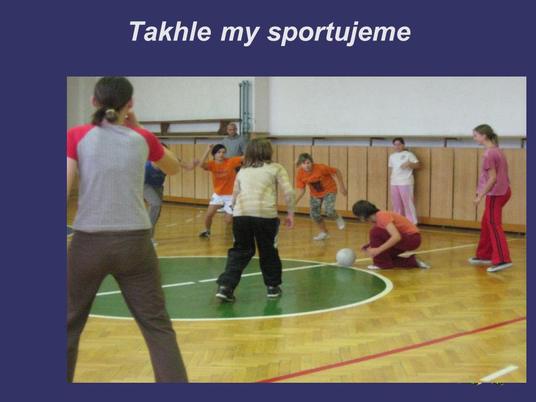 Takhle my sportujeme
