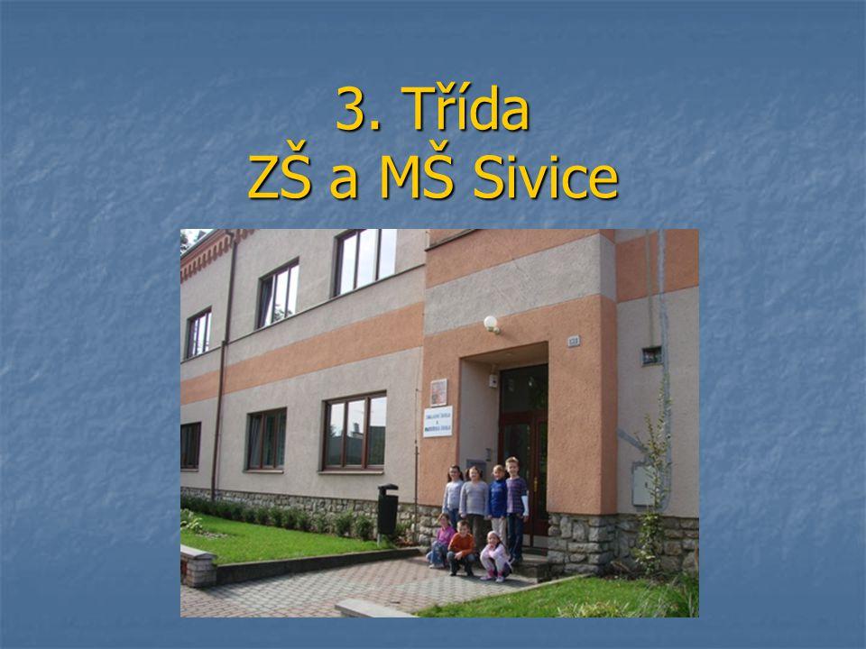 Třída DETEKTIVŮ Jsme žáci třetí třídy.Jsme žáci třetí třídy.
