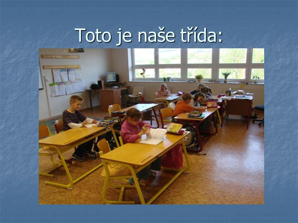 Toto je naše třída: