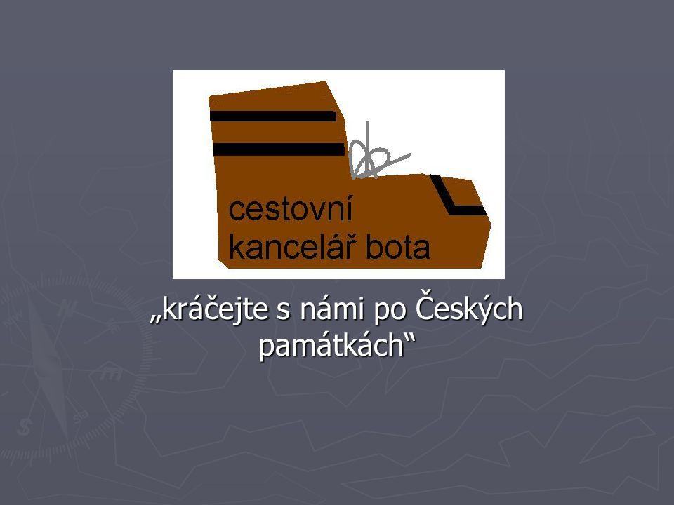 """""""kráčejte s námi po Českých památkách"""