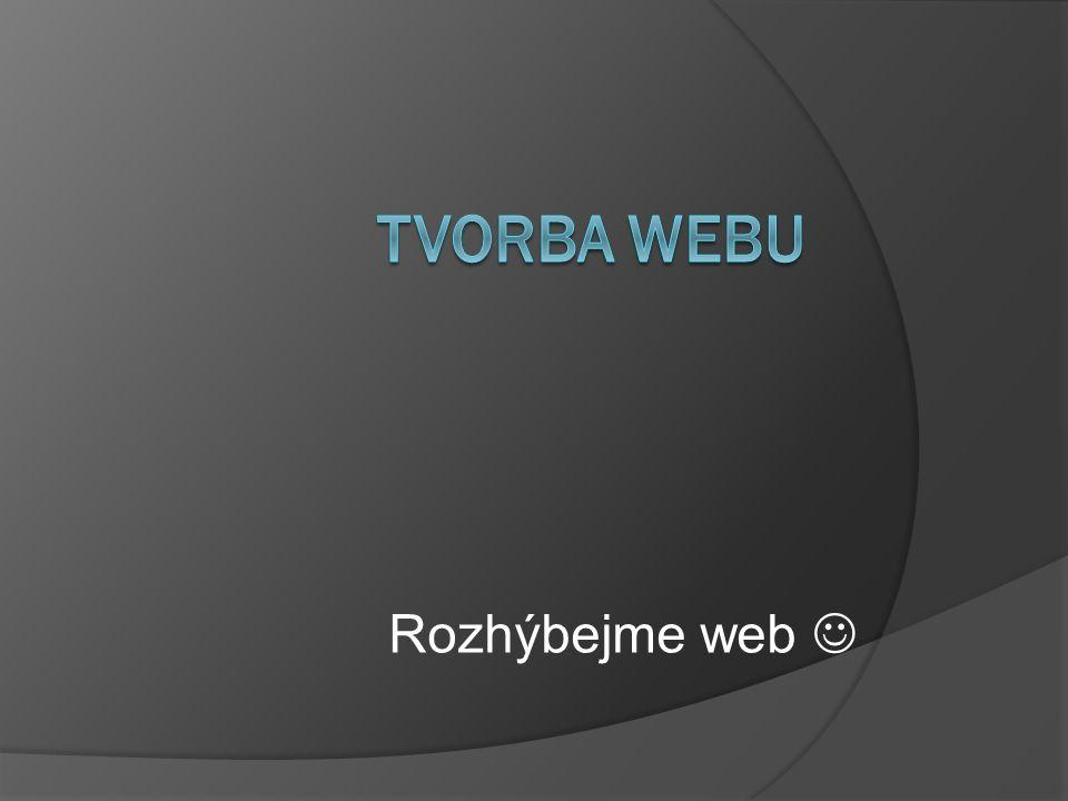 Námi vytvořený základ webu je už plně funkční, přehledný – ale možná mu něco chybí Což takhle ho trochu rozveselit.