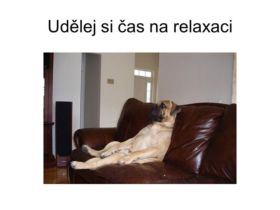 Udělej si čas na relaxaci