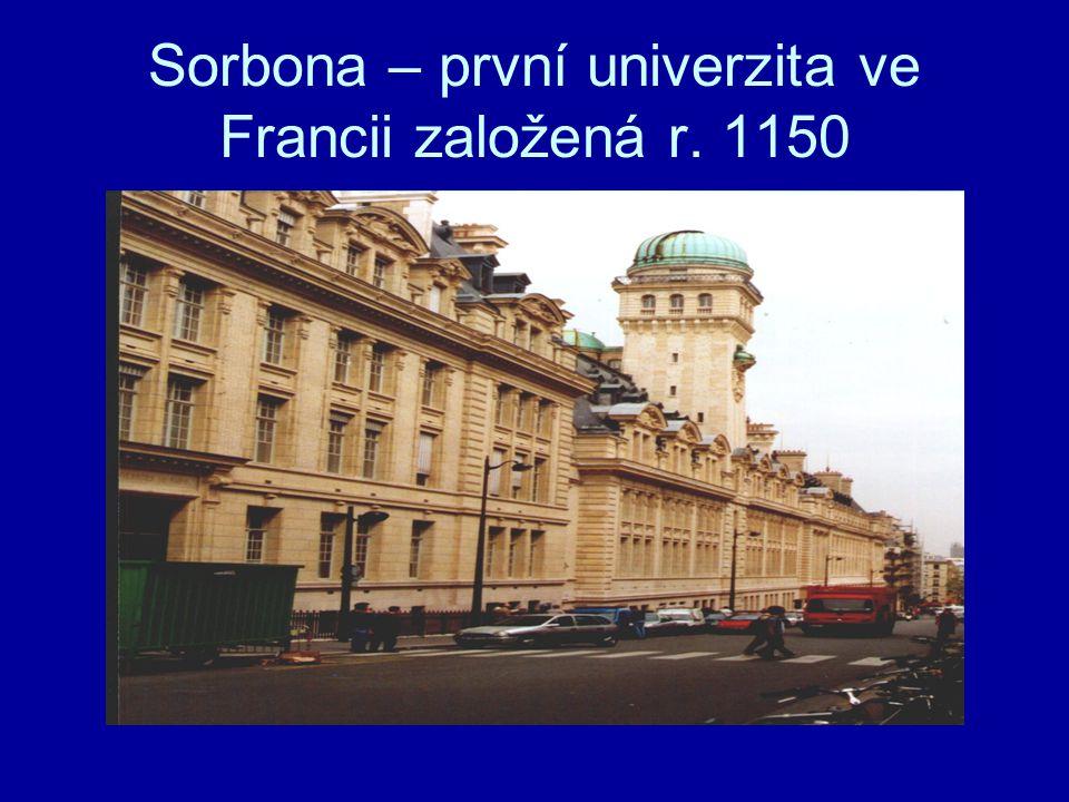 Sorbona – první univerzita ve Francii založená r. 1150