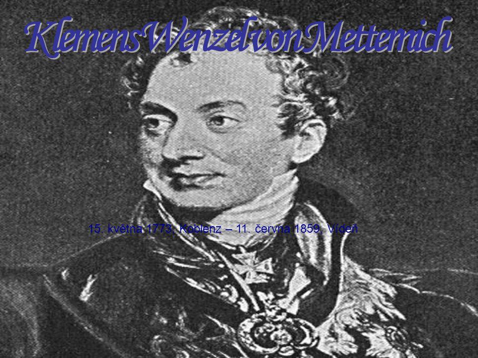 15. května 1773, Koblenz – 11. června 1859, Vídeň