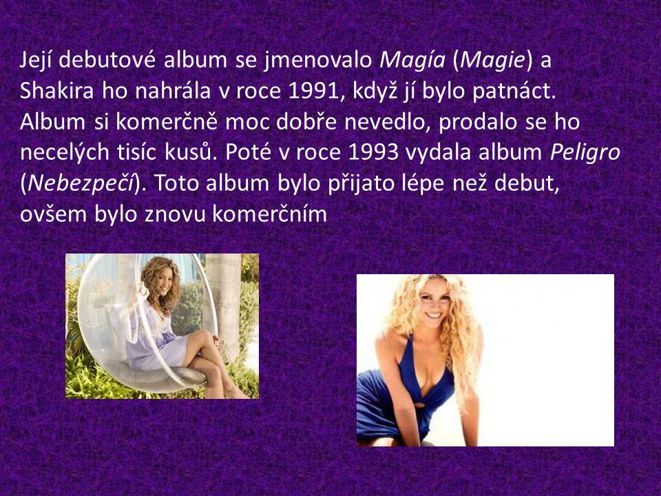 Její debutové album se jmenovalo Magía (Magie) a Shakira ho nahrála v roce 1991, když jí bylo patnáct. Album si komerčně moc dobře nevedlo, prodalo se