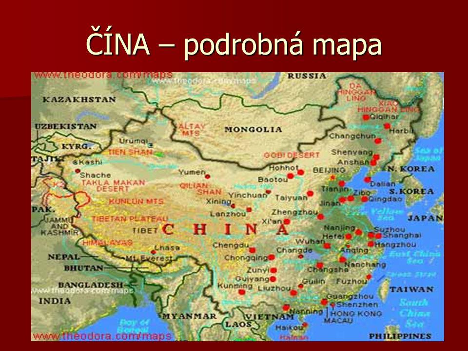 Základní údaje: Oficiální název – Čínská lidová republika.