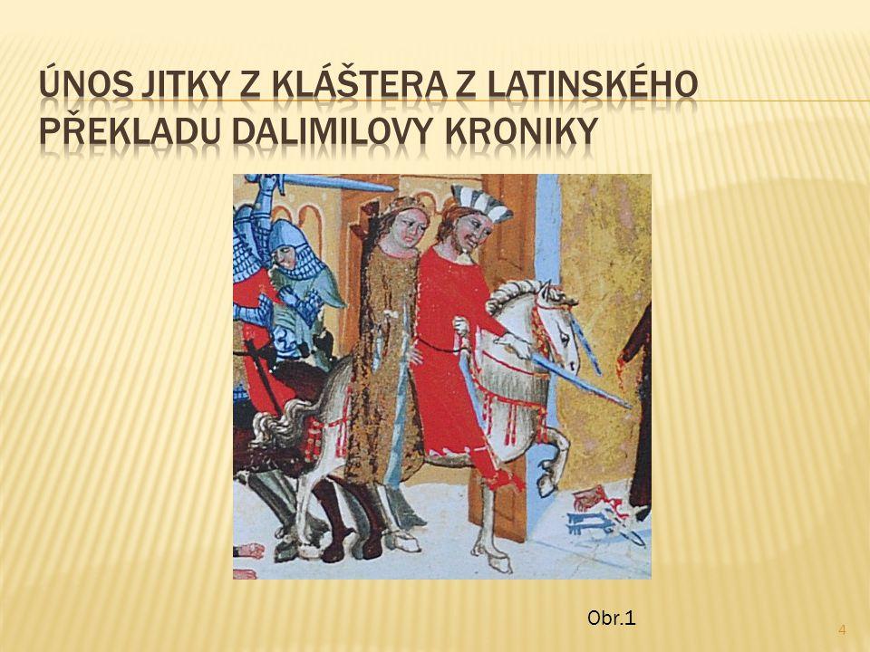  Obr.1: Soubor:Bretislav1 Jitka.jpg - Wikipedie.In: Wikipedia: the free encyclopedia [online].