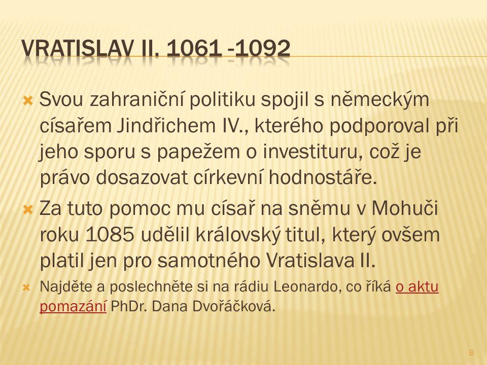  Na začátku vlády musel bojovat s Konrádem II.