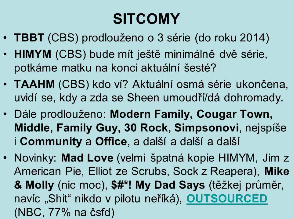 SITCOMY TBBT (CBS) prodlouženo o 3 série (do roku 2014) HIMYM (CBS) bude mít ještě minimálně dvě série, potkáme matku na konci aktuální šesté.