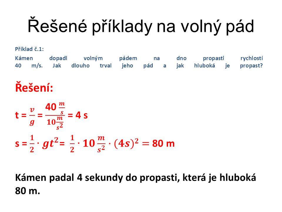 Příklad č.2: Z jaké výšky dopadne těleso volným pádem rychlostí 54 km/h.