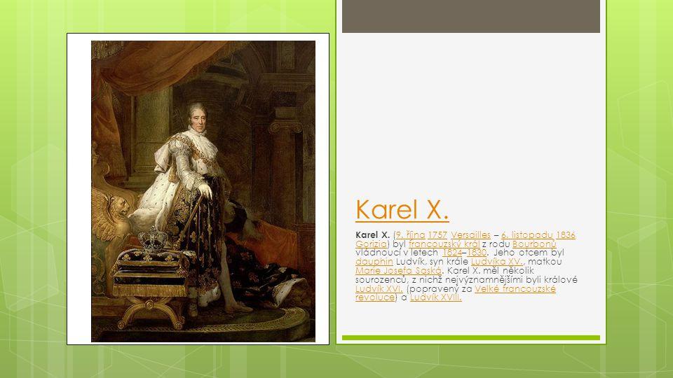 Karel X.Karel X. (9. října 1757 Versailles – 6.