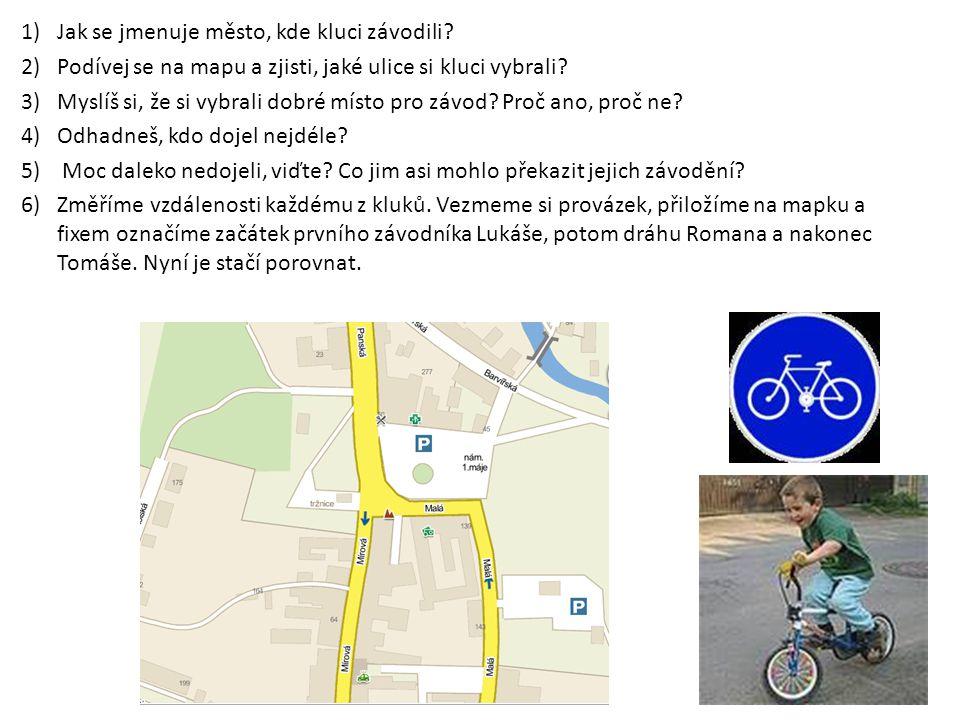 1)Jak se jmenuje město, kde kluci závodili? 2)Podívej se na mapu a zjisti, jaké ulice si kluci vybrali? 3)Myslíš si, že si vybrali dobré místo pro záv