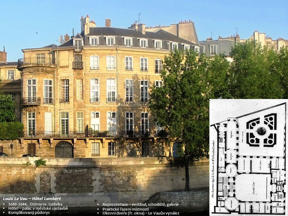 Louis Le Vau – Hôtel Lambert 1640-1644, Ostrov sv. Ludvíka 1640-1644, Ostrov sv. Ludvíka Hôtel – palác v městské zástavbě Hôtel – palác v městské zást
