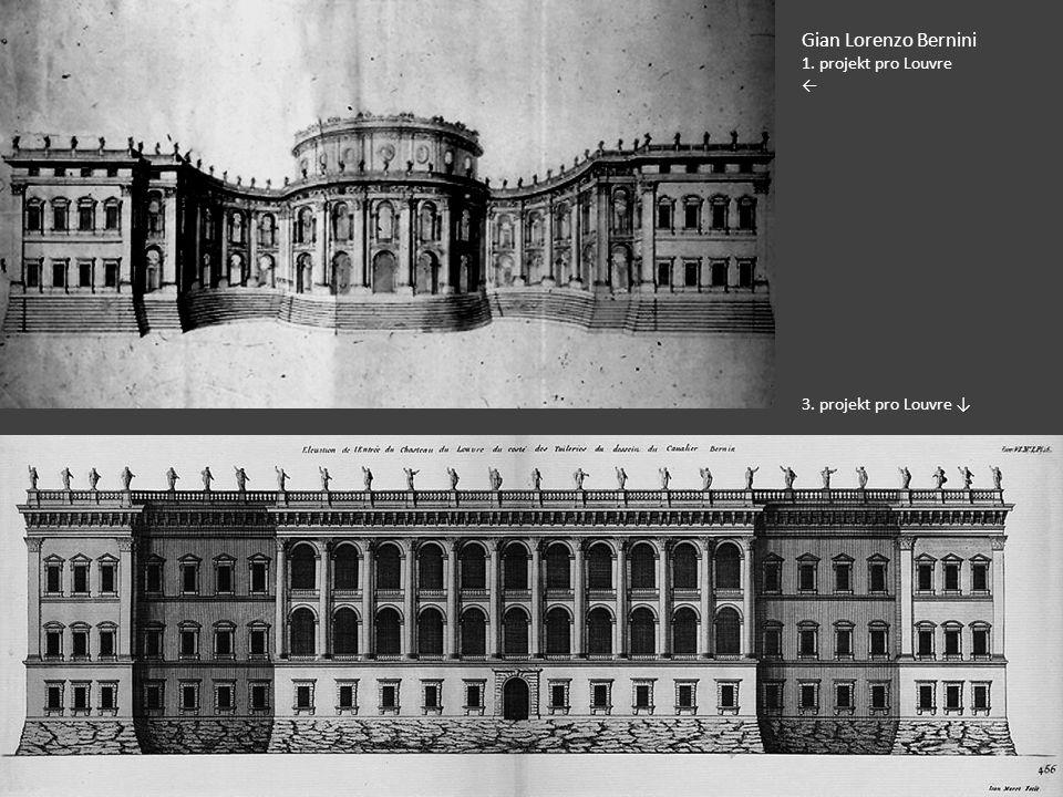 Gian Lorenzo Bernini 1. projekt pro Louvre← ↓ 3. projekt pro Louvre ↓