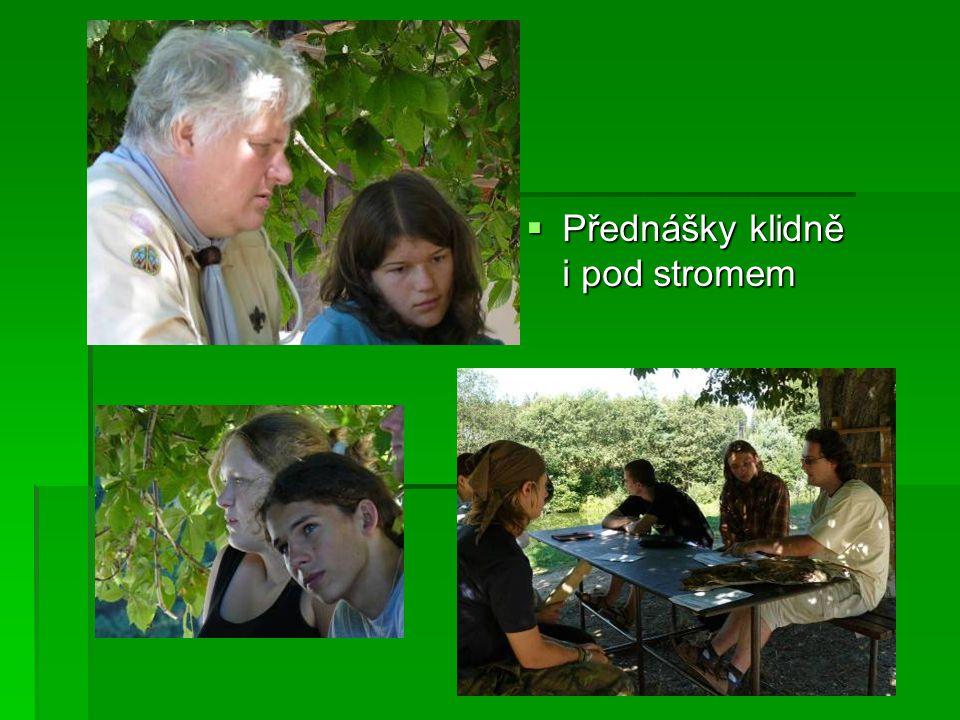  Přednášky klidně i pod stromem