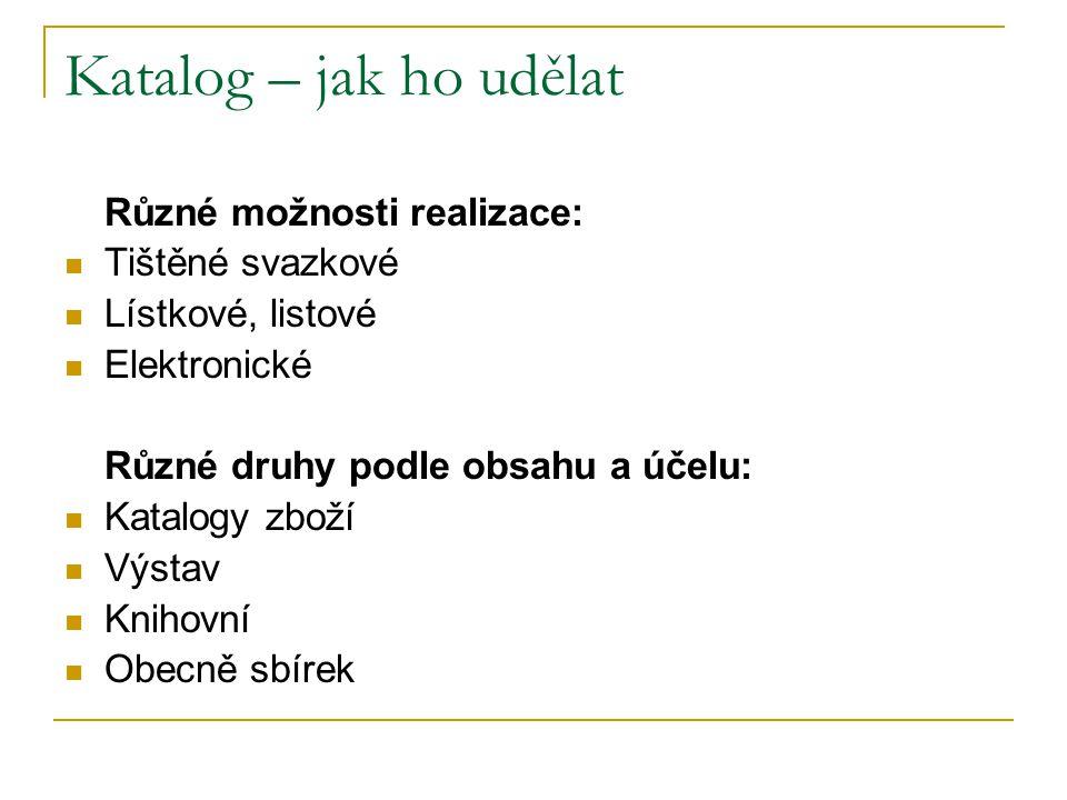 Příklady neknihovních katalogů V.Z. D. O. R.