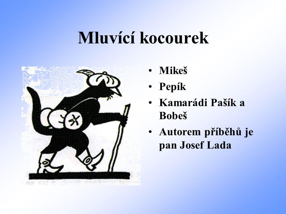 Krtek Krteček Kamarádi Myška, Zajíček a Ježek Autorem Krtečka je pan Zdeněk Miler
