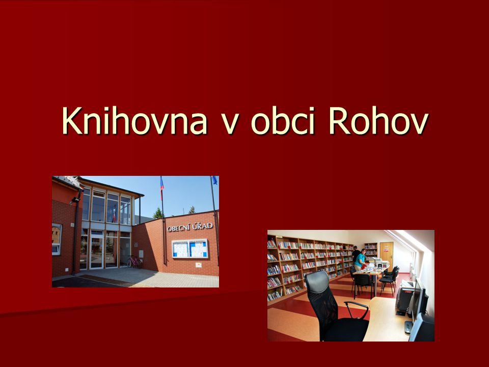 Knihovna v obci Rohov