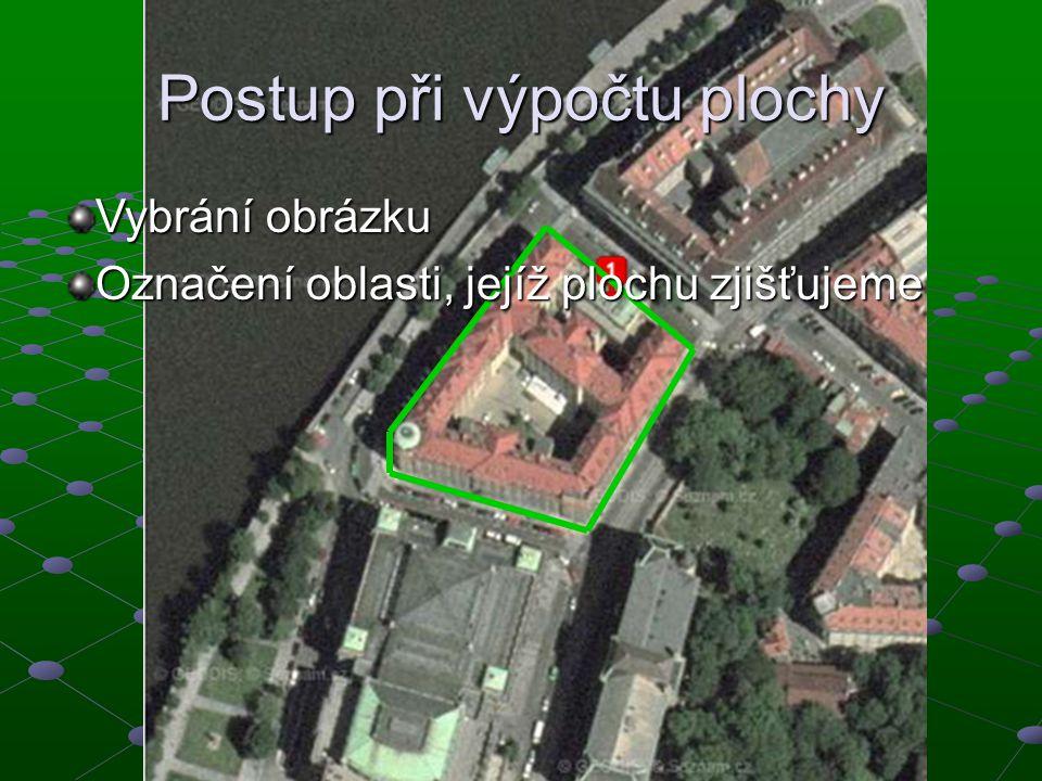 Postup při výpočtu plochy Vybrání obrázku Označení oblasti, jejíž plochu zjišťujeme