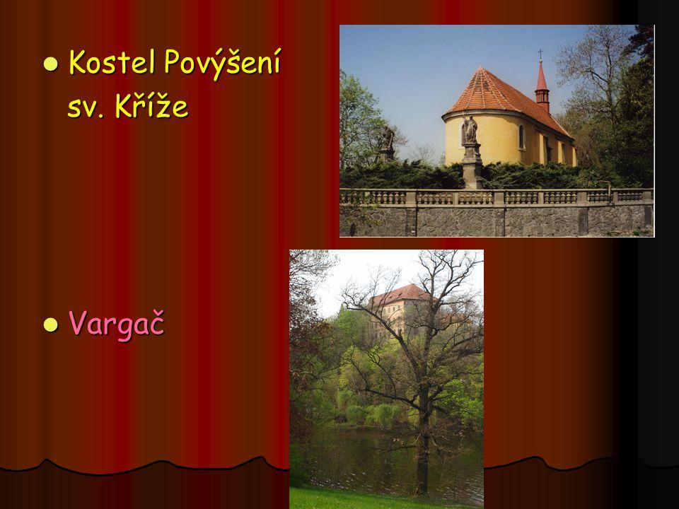 Kostel Povýšení Kostel Povýšení sv. Kříže Vargač Vargač