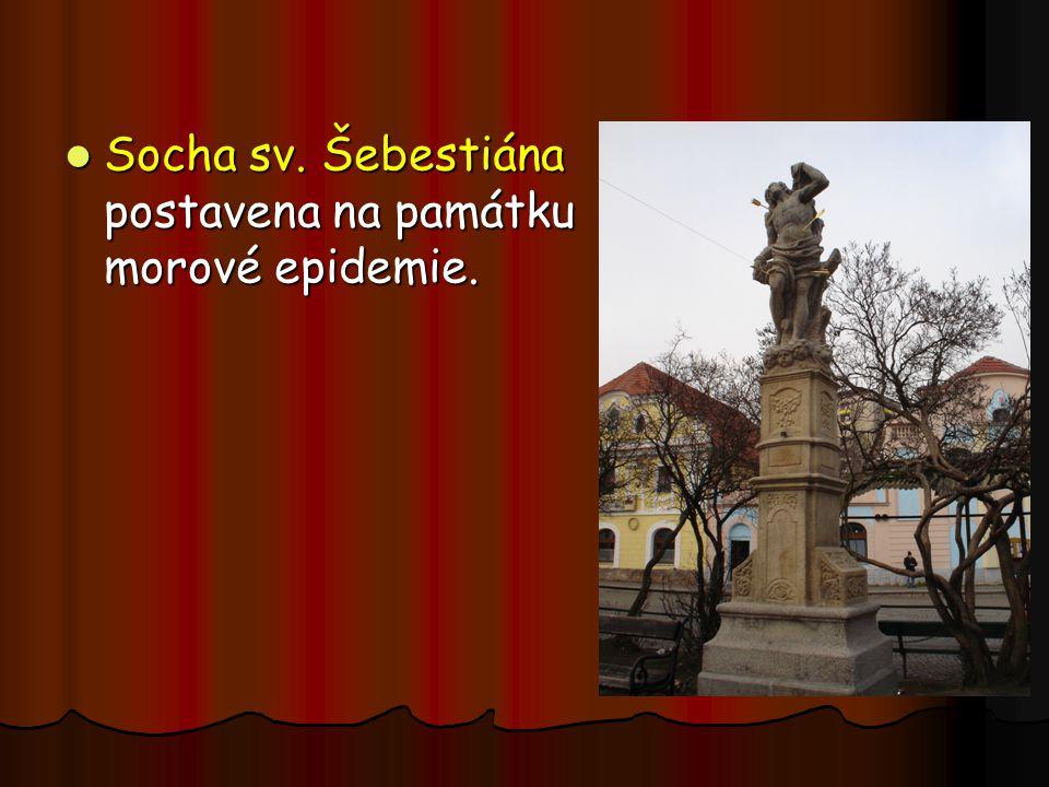 Socha sv. Šebestiána postavena na památku morové epidemie.