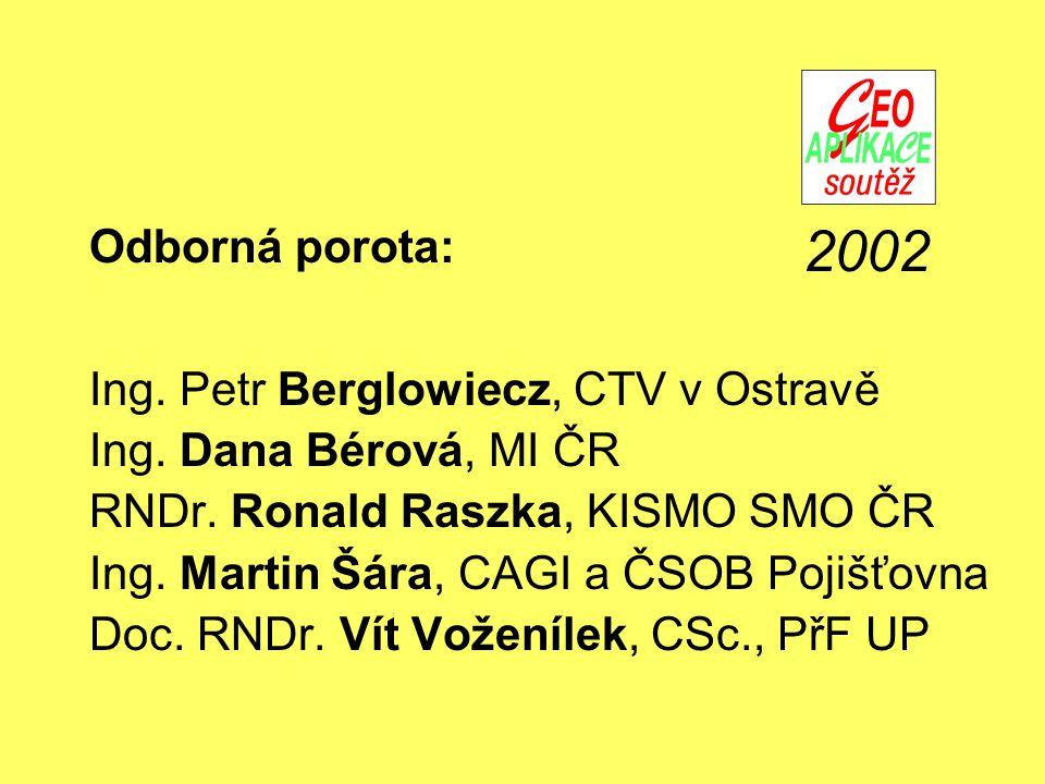 Odborná porota: Ing. Petr Berglowiecz, CTV v Ostravě Ing.