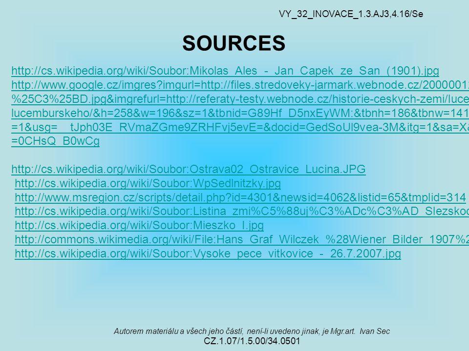 VY_32_INOVACE_1.3.AJ3,4.16/Se Autorem materiálu a všech jeho částí, není-li uvedeno jinak, je Mgr.art.