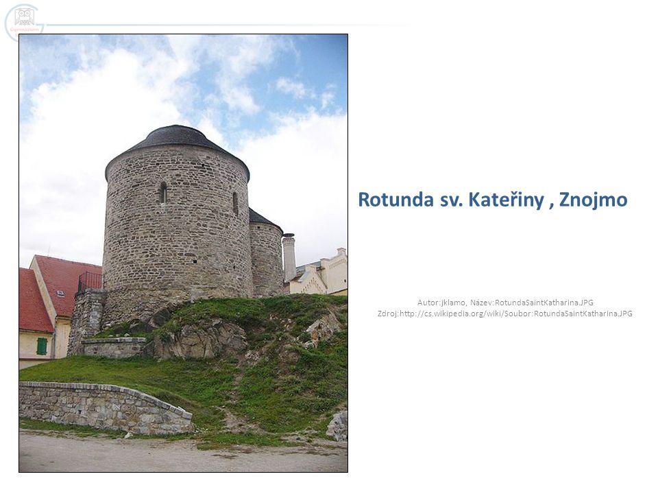 Rotunda sv. Kateřiny, Znojmo Autor:jklamo, Název:RotundaSaintKatharina.JPG Zdroj:http://cs.wikipedia.org/wiki/Soubor:RotundaSaintKatharina.JPG