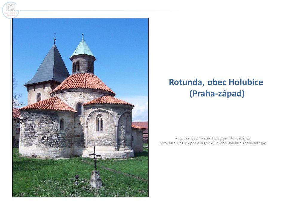 Rotunda, obec Holubice (Praha-západ) Autor:Radouch, Název:Holubice-rotunda02.jpg Zdroj:http://cs.wikipedia.org/wiki/Soubor:Holubice-rotunda02.jpg
