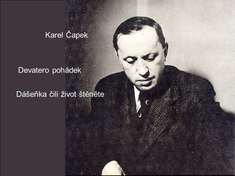 Karel Čapek Devatero pohádek Dášeňka čili život štěněte