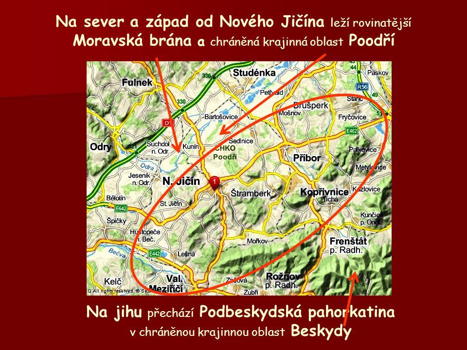 Na sever a západ od Nového Jičína leží rovinatější Moravská brána a chráněná krajinná oblast Poodří Na jihu přechází Podbeskydská pahorkatina v chráněnou krajinnou oblast Beskydy