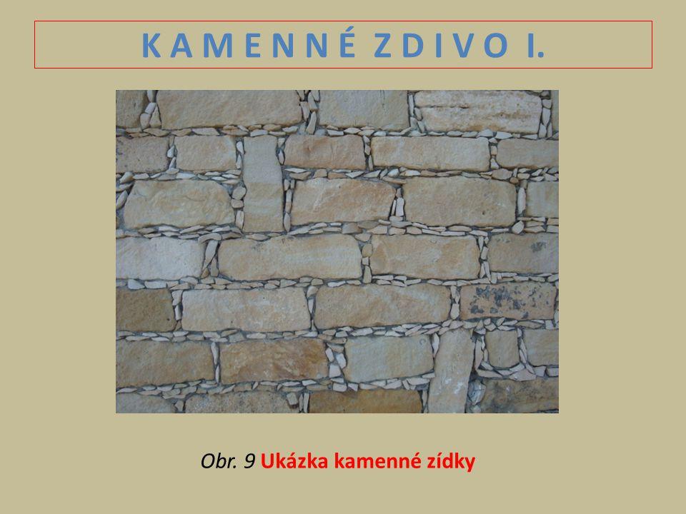 K A M E N N É Z D I V O I. Obr. 9 Ukázka kamenné zídky