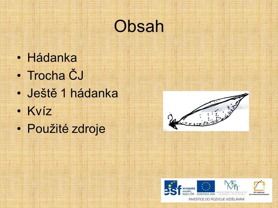 Charakteristika luskovin Plodem luskovin je lusk, ve kterém jsou ukryta semena.