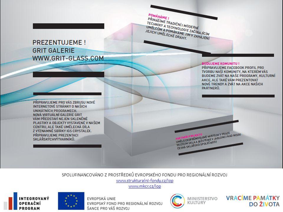 SPOLUFINANCOVÁNO Z PROSTŘEDKŮ EVROPSKÉHO FONDU PRO REGIONÁLNÍ ROZVOJ www.strukturalni-fondy.cz/iop www.mkcr.cz/iop