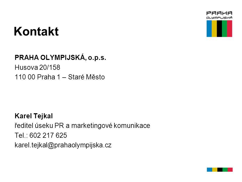 Kontakt PRAHA OLYMPIJSKÁ, o.p.s. Husova 20/158 110 00 Praha 1 – Staré Město Karel Tejkal ředitel úseku PR a marketingové komunikace Tel.: 602 217 625