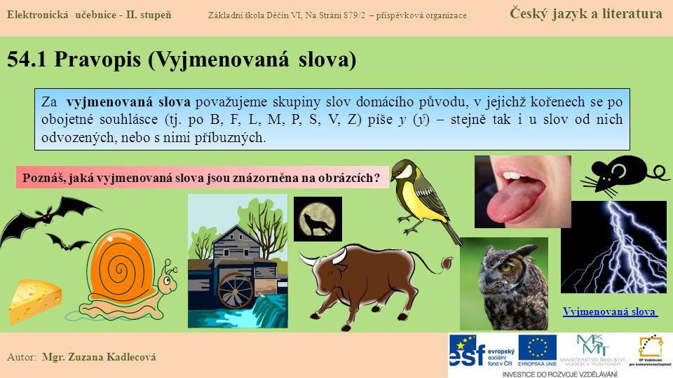 54.1 Pravopis (Vyjmenovaná slova) Elektronická učebnice - II.
