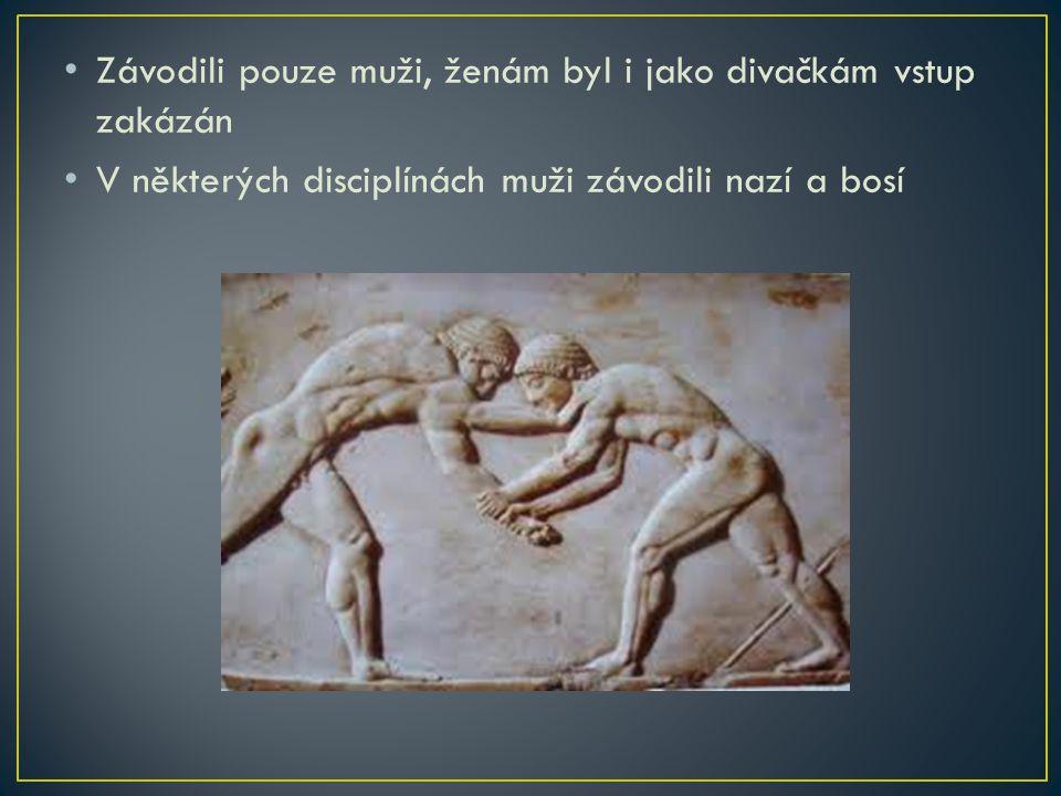 Závodili pouze muži, ženám byl i jako divačkám vstup zakázán V některých disciplínách muži závodili nazí a bosí