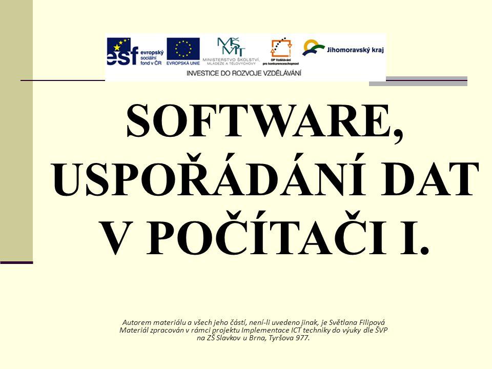 SOFTWARE Programové vybavení počítače Základní rozdělení: 1.