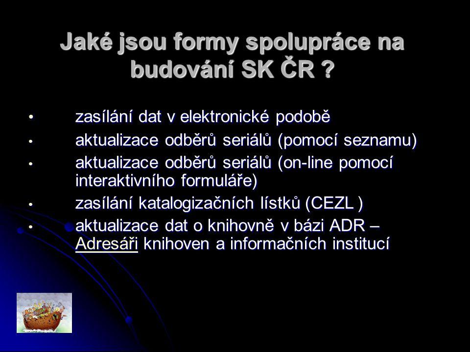 Jaké jsou formy spolupráce na budování SK ČR . Jaké jsou formy spolupráce na budování SK ČR .