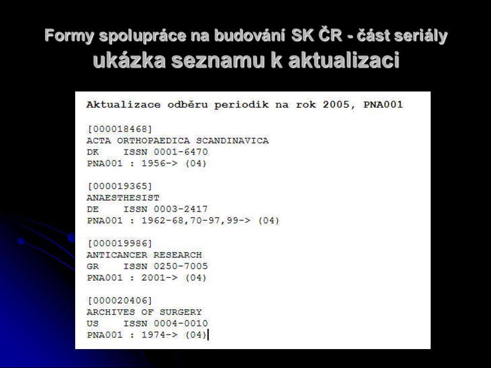Formy spolupráce na budování SK ČR - část seriály ukázka seznamu k aktualizaci