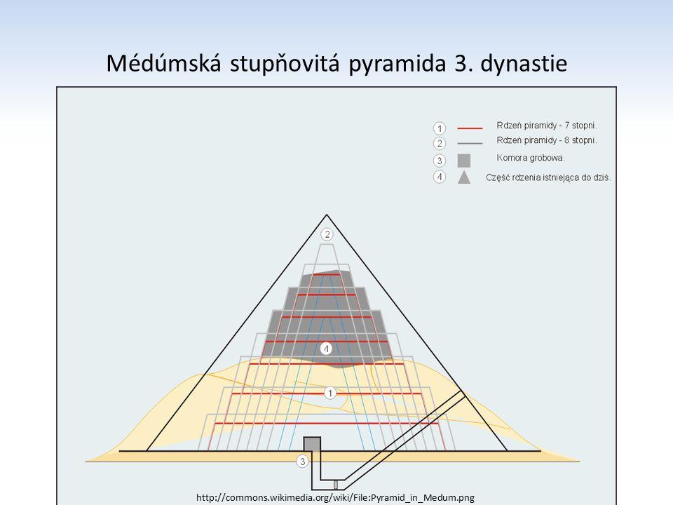 Médúmská stupňovitá pyramida 3. dynastie http://commons.wikimedia.org/wiki/File:Pyramid_in_Medum.png