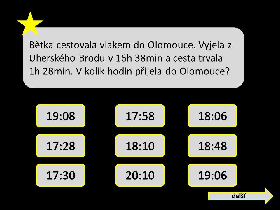Bětka cestovala vlakem do Olomouce.Vyjela z Uherského Brodu v 16h 38min a cesta trvala 1h 28min.