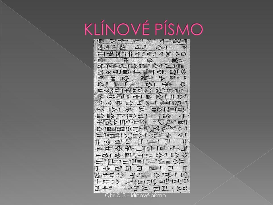 Obr.č. 3 – klínové písmo