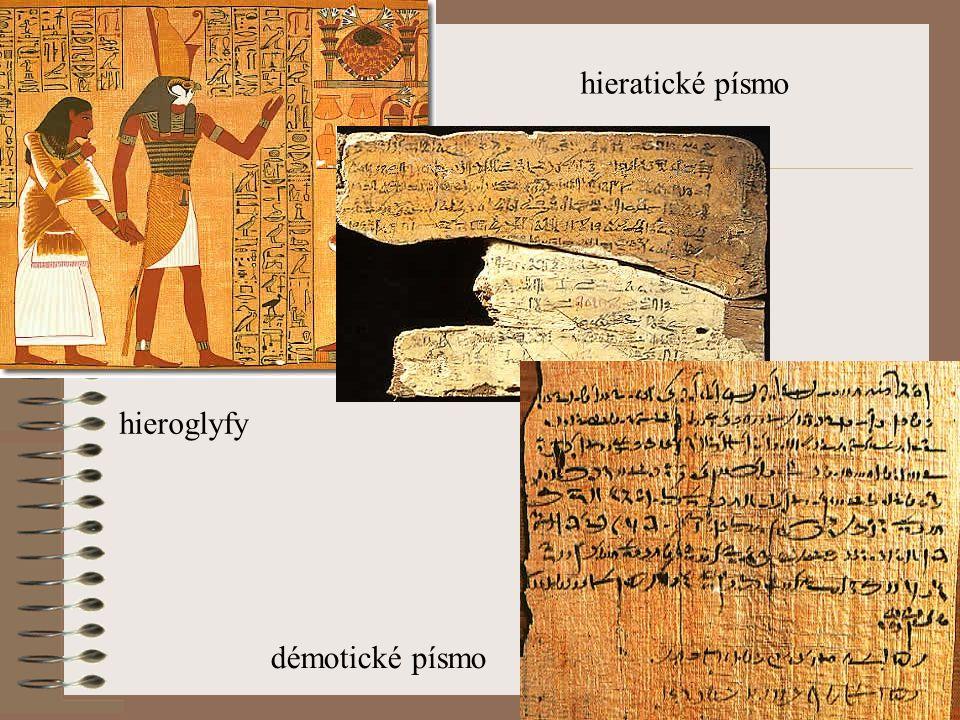 hieroglyfy hieratické písmo démotické písmo