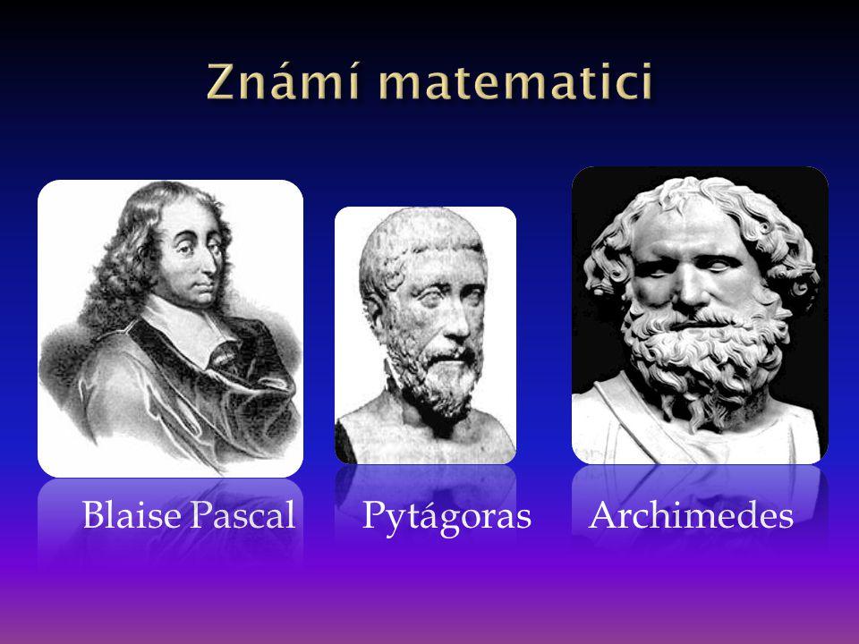 Blaise Pascal Pytágoras Archimedes
