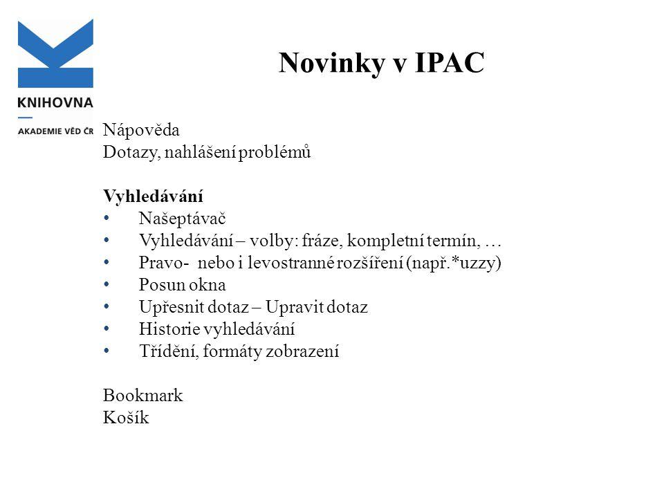 Nápověda, Pravidla repozitáře Dotazy, nahlášení problémů e-mail na adresu arl@lib.cas.cz s vaším požadavkem, dotazem apod.