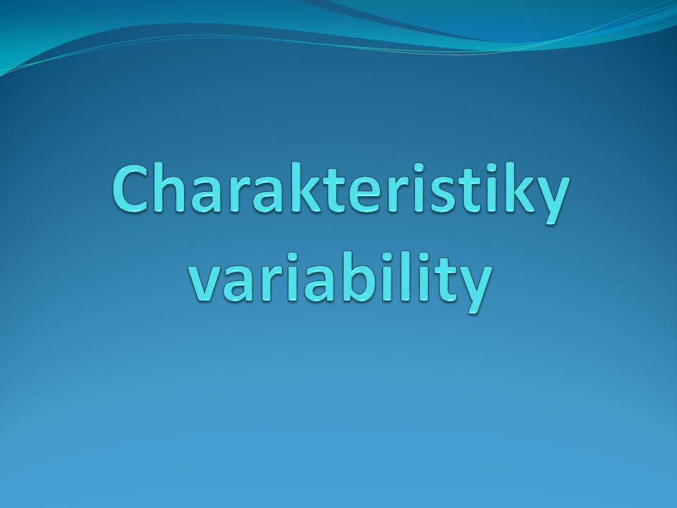 Variabilita souboru Příklad: Určete průměrnou hodnotu, modus a medián dvou souborů, jejichž hodnoty naleznete v tabulce: Řešení: Oba soubory mají stejnou průměrnou hodnotu 29 a medián také 29; modus neexistuje ani v jednom souboru.