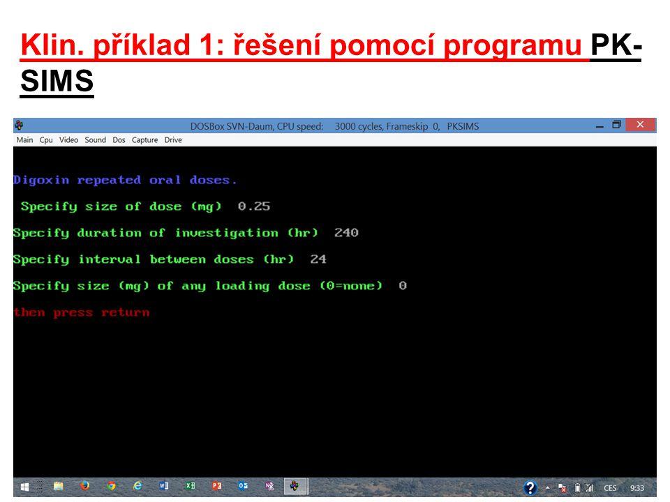 Klin. příklad 1: řešení pomocí programu PK- SIMS