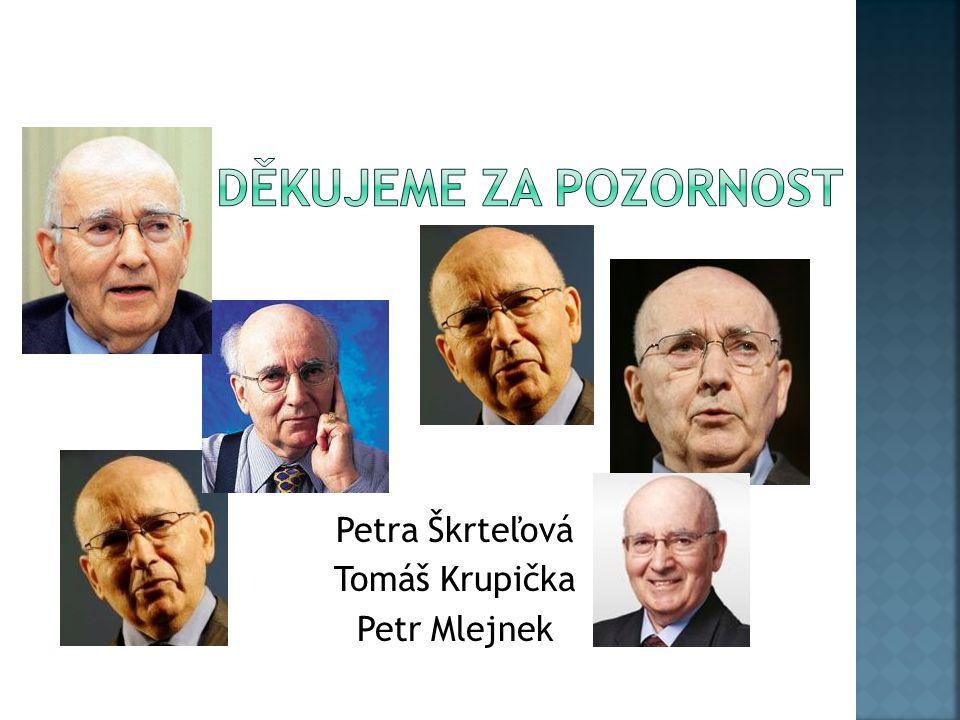 Petra Škrteľová Tomáš Krupička Petr Mlejnek