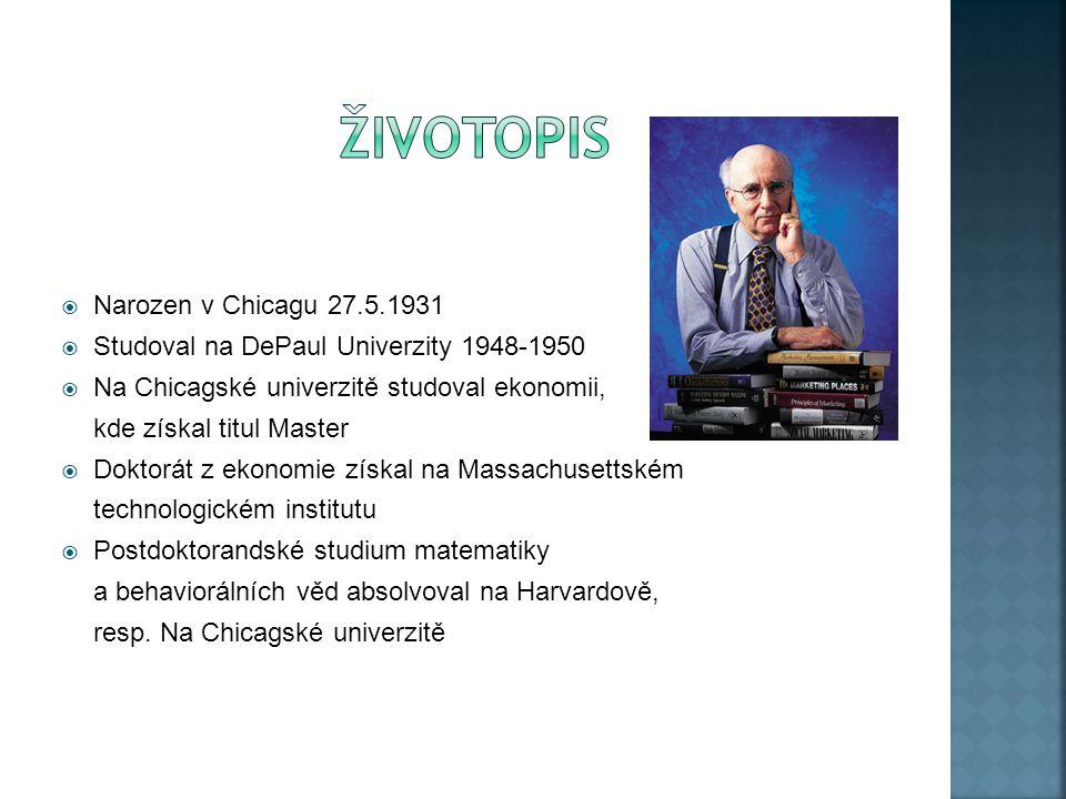  Narozen v Chicagu 27.5.1931  Studoval na DePaul Univerzity 1948-1950  Na Chicagské univerzitě studoval ekonomii, kde získal titul Master  Doktorát z ekonomie získal na Massachusettském technologickém institutu  Postdoktorandské studium matematiky a behaviorálních věd absolvoval na Harvardově, resp.